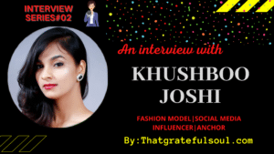 khushboo-joshi-interview