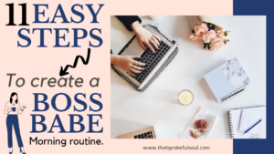 boss babe morning routine