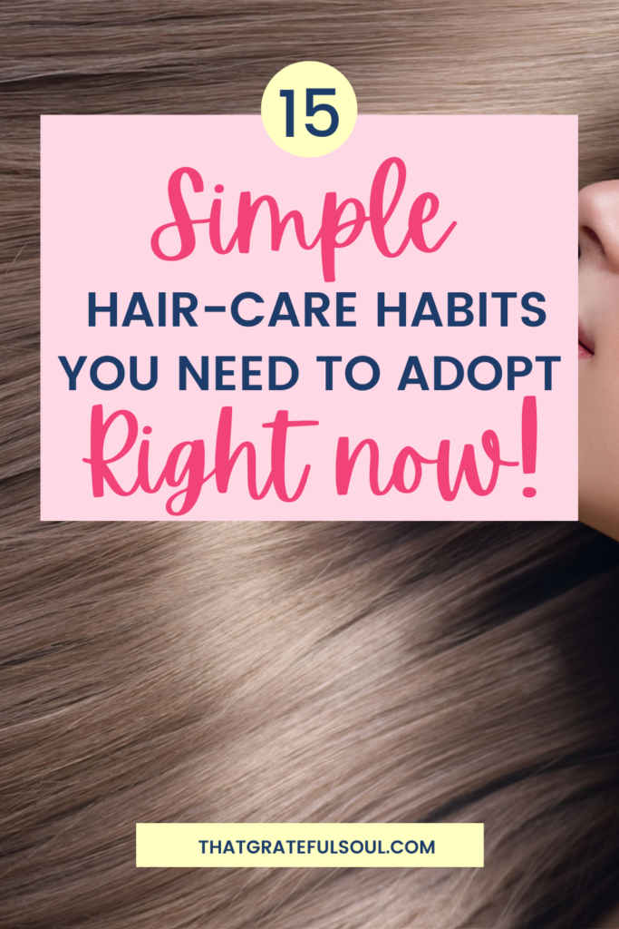 simple hair care habits